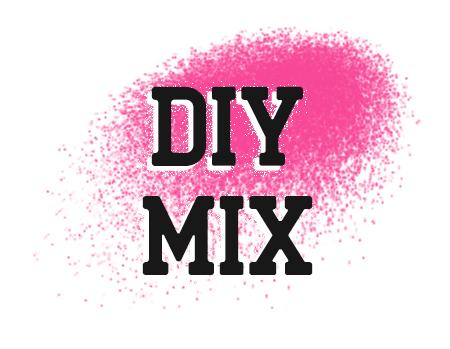 DIY Mix